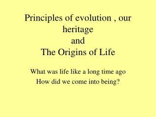 Principles of evolution