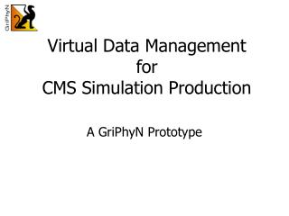 Virtual Data Management for CMS Simulation Production