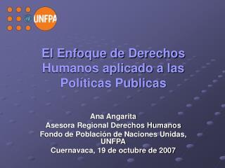 El Enfoque de Derechos Humanos aplicado a las Políticas Publicas