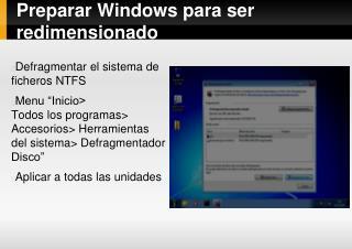 Preparar Windows para ser redimensionado