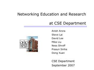 Networking Education and Research at CSE Department
