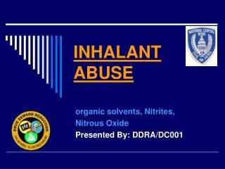 INHALANT ABUSE