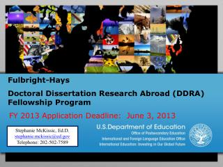 Fulbright-Hays  Doctoral Dissertation Research Abroad (DDRA) Fellowship Program