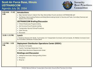 Scott Air Force Base, Illinois USTRANSCOM Agenda July 26, 2004