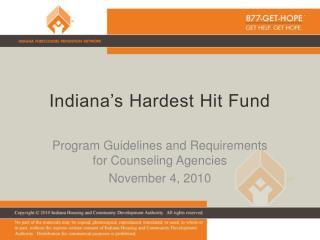 Indiana s Hardest Hit Fund