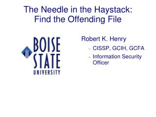 The Needle in the Haystack: Find the Offending File