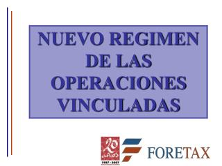 NUEVO REGIMEN DE LAS OPERACIONES VINCULADAS