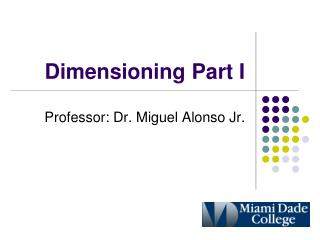 Dimensioning Part I