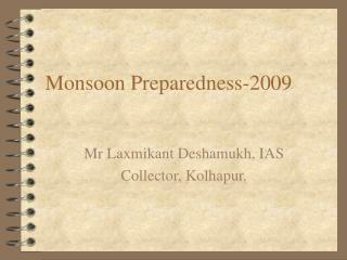 Monsoon Preparedness-2009
