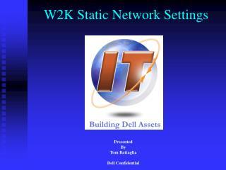 W2K Static Network Settings
