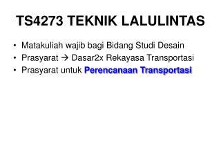 TS4273 TEKNIK LALULINTAS