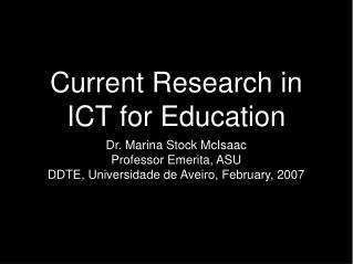 Current Research in ICT for Education