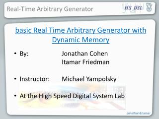 basic Real Time Arbitrary Generator with Dynamic Memory