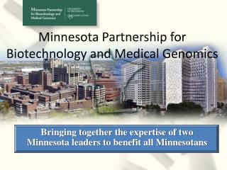 Minnesota Partnership for Biotechnology and Medical Genomics