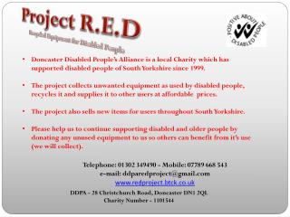 Project  R.E.D Recycled Equipment for Disabled People