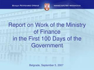 Report on Work of the Ministry of Finance in the First 100 Days of the Government