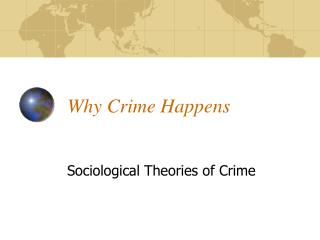 Why Crime Happens