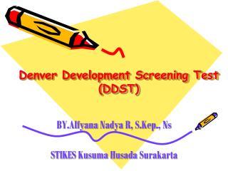 Denver Development Screening Test (DDST)
