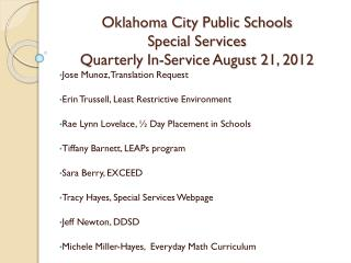 Oklahoma City Public Schools Special Services Quarterly In-Service August 21, 2012