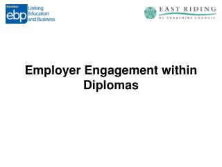 Employer Engagement within Diplomas