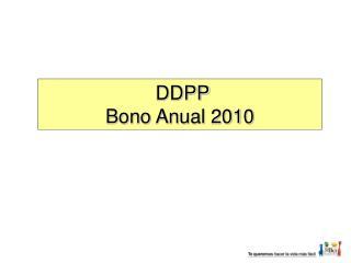 DDPP Bono Anual 2010