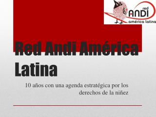 Red  Andi  América Latina