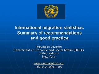 International migration statistics:  Summary of recommendations  and good practice