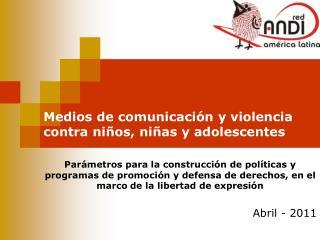 Medios de comunicación y violencia contra niños, niñas y adolescentes