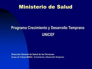 Programa Crecimiento y Desarrollo Temprano  UNICEF
