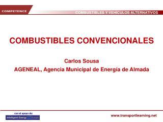 COMBUSTIBLES CONVENCIONALES Carlos Sousa AGENEAL, Agencia Municipal de Energía de Almada