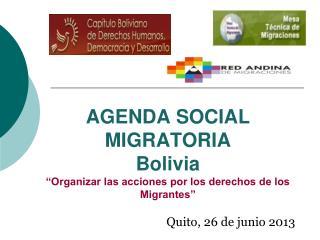 """AGENDA SOCIAL MIGRATORIA Bolivia """"Organizar las acciones por los derechos de los Migrantes"""""""