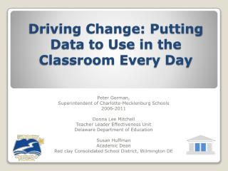 Driving Change: Putting Data to Use in the Classroom Every Day