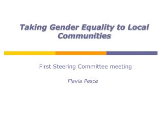 Taking Gender Equality to Local Communities
