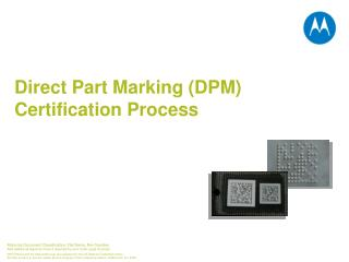 Direct Part Marking (DPM) Certification Process