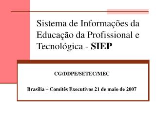 Sistema de Informações da Educação da Profissional e Tecnológica -  SIEP