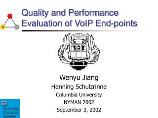 Quality and Performance Evaluation of VoIP End-points