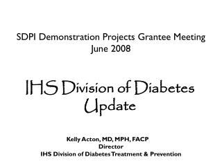 SDPI Demonstration Projects Grantee Meeting  June 2008