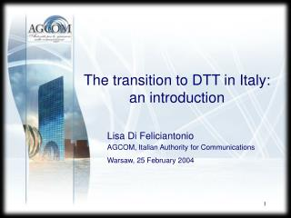 The transition to DTT in Italy:  an introduction