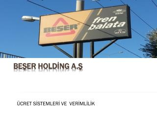 BEŞER HOLDİNG A.Ş