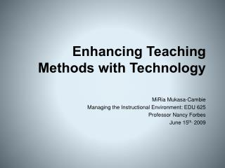 Enhancing Teaching Methods with Technology
