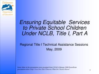 Ensuring Equitable  Services to Private School Children Under NCLB, Title I, Part A