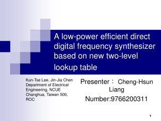 A low-power efficient direct digital frequency synthesizer based on new two-level lookup table
