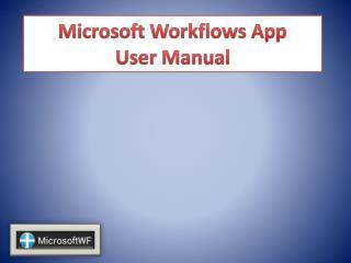 Microsoft Workflows App User Manual
