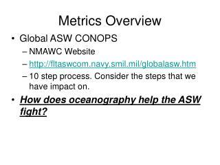 Metrics Overview