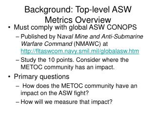 Background: Top-level ASW Metrics Overview