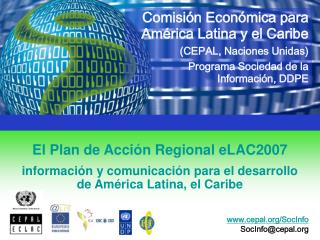 El Plan de Acción Regional eLAC2007