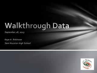 Walkthrough Data