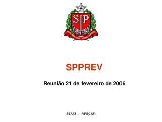 SPPREV Reunião 21 de fevereiro de 2006