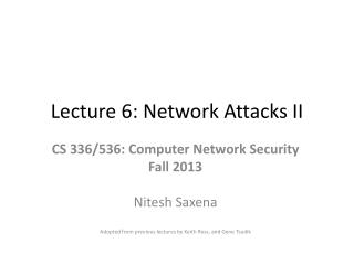 Lecture 6: Network Attacks II