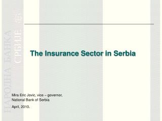 The Insurance Sector  in Serbia